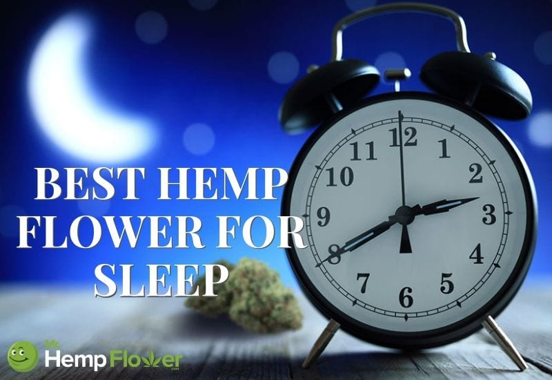 Hemp Flower for sleep