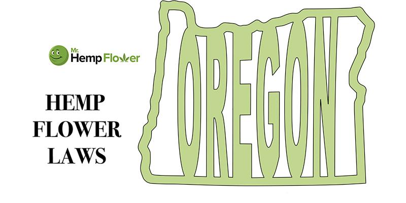 Oregon Hemp Flower Laws