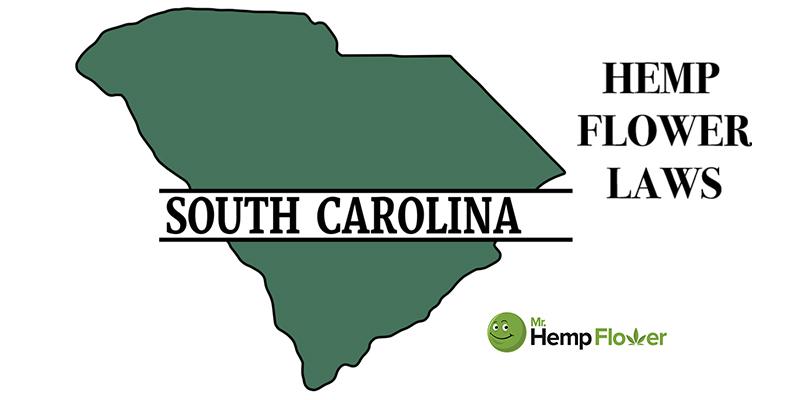 south carolina Hemp Flower Laws