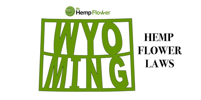 Wyoming Hemp Flower Laws