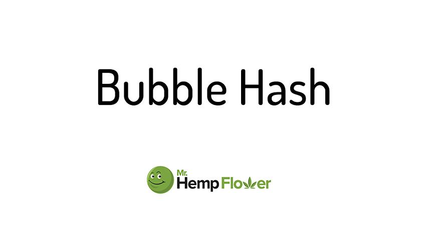 Bubble Hash