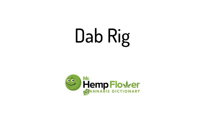 Dab Rig